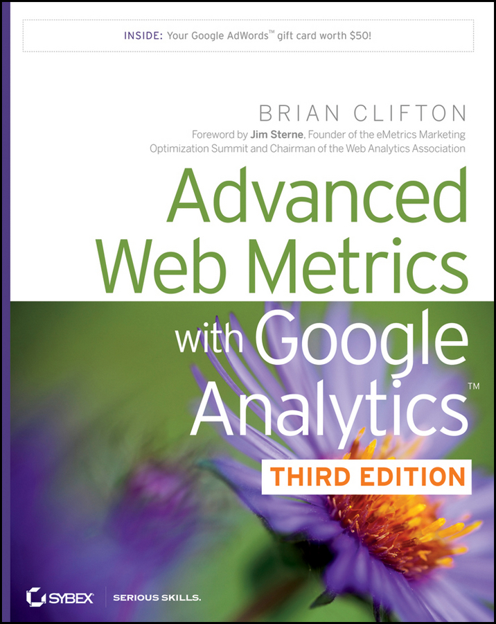 Advanced Web Metrics with Google Analytics - Brian Clifton