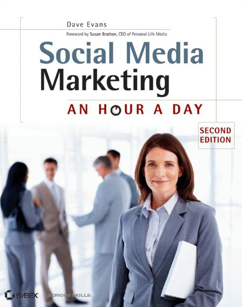 Social Media Marketing an Hour a Day -  Dave Evans y Susan Bratton