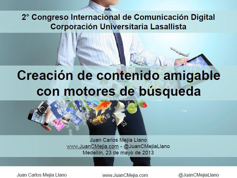 Presentación Juan Carlos Mejía Llano de creación de contenido amigable con motores de búsqueda