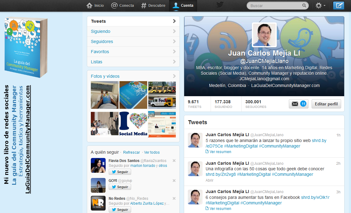 Estrategias probadas para crecer en Twitter: historia de cómo llegué a 300.000 seguidores y 80/100 de Klout | Blog Marketing Digital, Social Media y Transformación Digital | Juan Carlos Mejía Llano