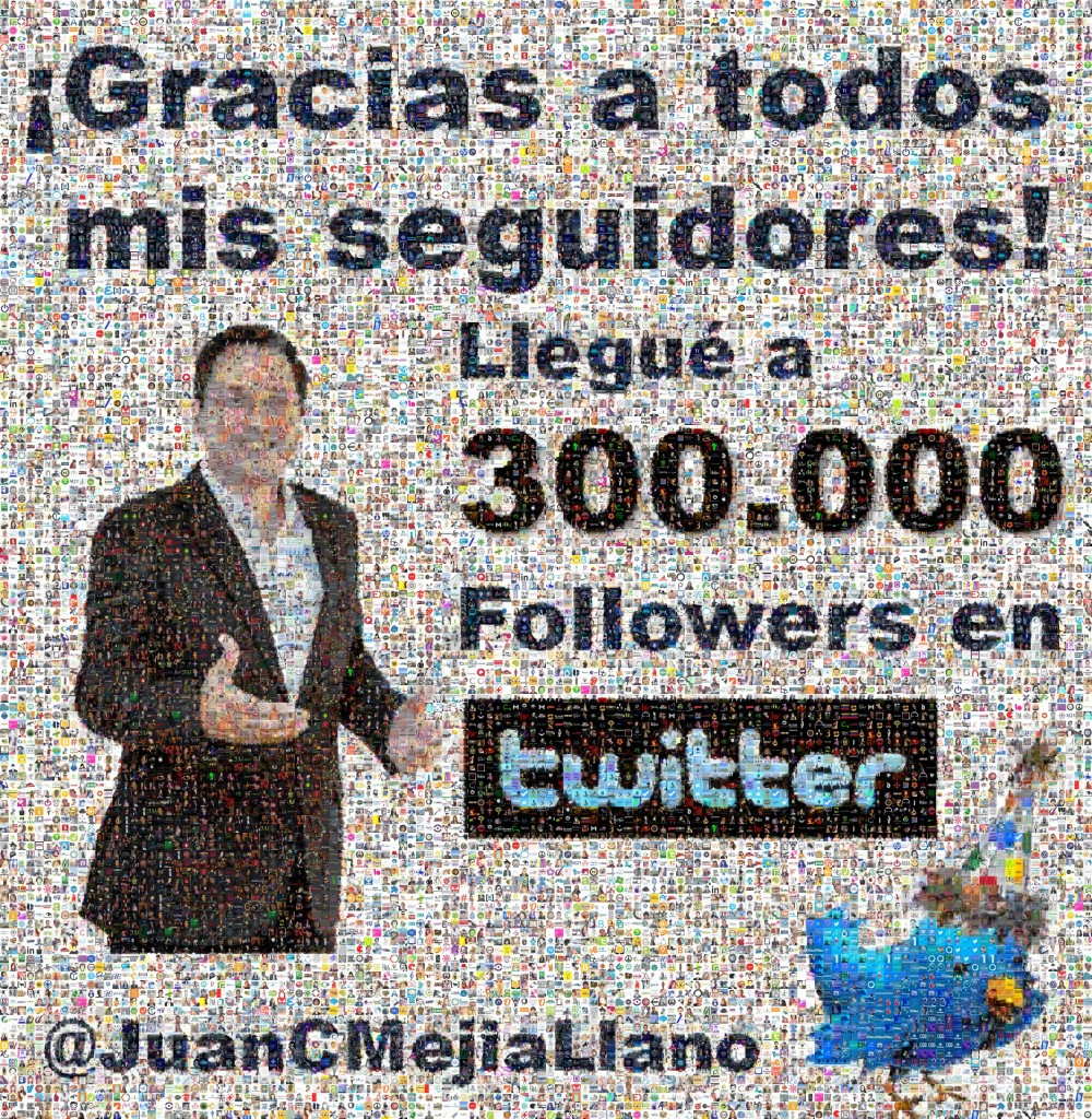 Juan Carlos Mejia Llano - Gracias 300000 seguidores en Twitter