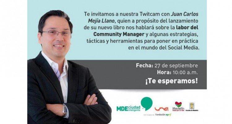 Juan Carlos Mejía Llano en Twitcam en Medellín Ciudad Inteligente