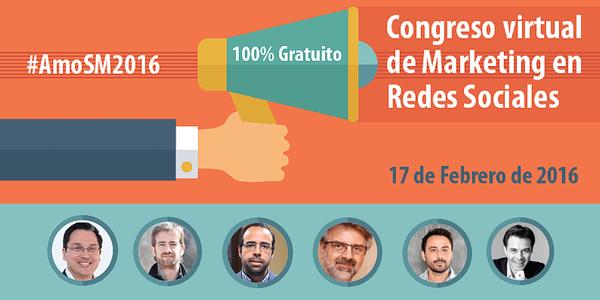 Congreso #AmoSM2016 Congreso Virtual Gratuito de Social Media