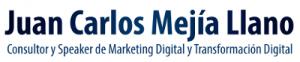 Blog Marketing Digital, Social Media y Transformación Digital | Juan Carlos Mejía Llano