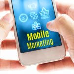 Qué es el Marketing móvil, cuáles son sus beneficios y cómo se crea una estrategia